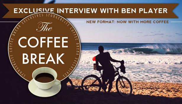 Spongercity.com Ben Player Coffee Break Interview